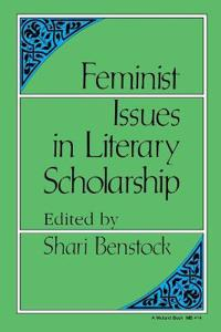 Feminist Issues in Literary Scholarship