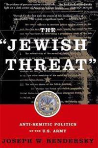 "The ""Jewish Threat"""