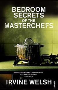 Bedroom Secrets of the Master Chefs