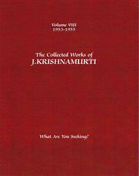 The Collected Works of J. Krishnamurti, 1953-1955