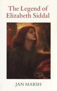 The Legend of Elizabeth Siddal