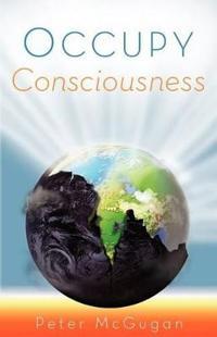 Occupy Consciousness