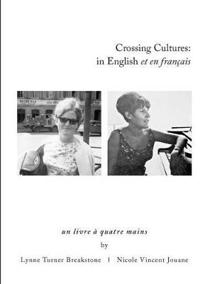 Crossing Cultures: in English Et En Francais