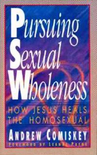 Pursuing Sexual Wholeness