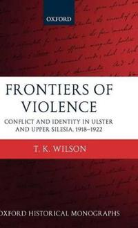 Frontiers of Violence