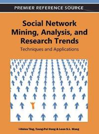 Social Network Mining, Analysis and Research Trends
