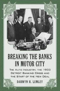 Breaking the Banks in Motor City