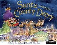 Santa is Coming to County Derry