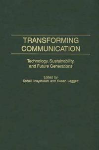 Transforming Communication