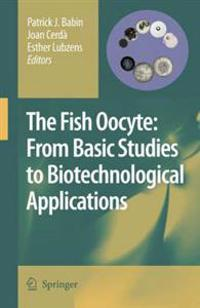 The Fish Oocyte