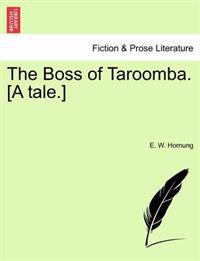 The Boss of Taroomba. [A Tale.]