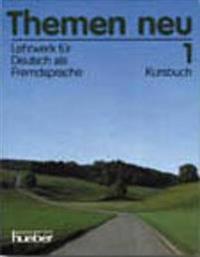Themen Neu. Lehrwerk Fur Deutsch Als Fremdsprache