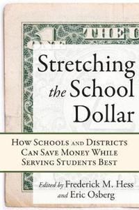 Stretching the School Dollar