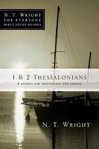 1 & 2 Thessalonians: 8 Studies for Individuals and Groups
