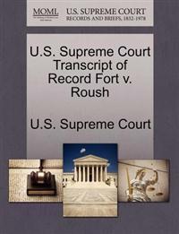 U.S. Supreme Court Transcript of Record Fort V. Roush