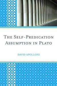The Self-Predication Assumption in Plato