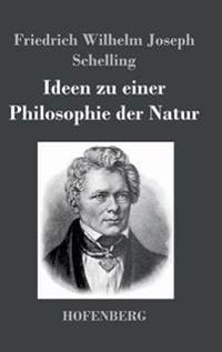 Ideen Zu Einer Philosophie Der Natur