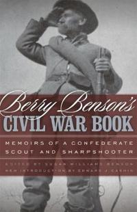 Berry Benson's Civil War Book