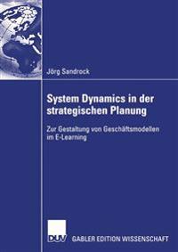 System Dynamics in Der Strategischen Planung