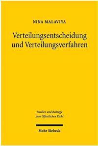 Verteilungsentscheidungen Und Verteilungsverfahren: Zur Staatlichen Guterverteilung in Konkurrenzsituationen