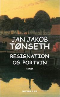 Resignation og portvin