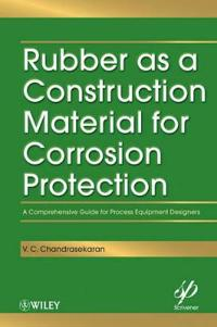 Rubber as a Construction Material for Corrosion Protection