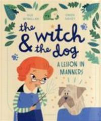 The Witch & the Dog