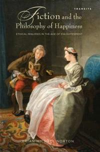 Fiction and the Philosophy of Happiness