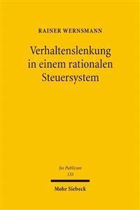 Verhaltenslenkung in Einem Rationalen Steuersystem