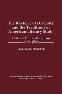 The Rhetoric of Diversity and the Traditions of American Literary Study