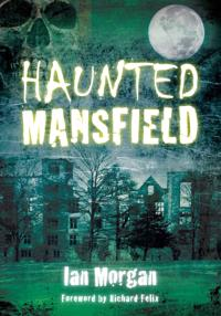 Haunted Mansfield