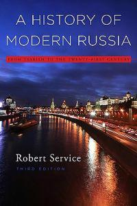 A History of Modern Russia: From Tsarism to the Twenty-First Century