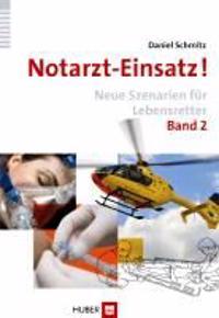 Notarzt-Einsatz! Band 2