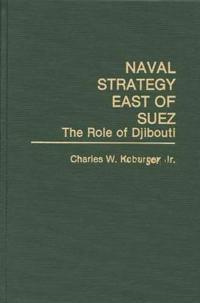 Naval Strategy East of Suez