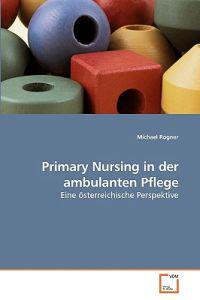 Primary Nursing in Der Ambulanten Pflege