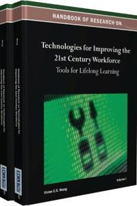 Handbook of Research on Technologies for Improving the 21st Century Workforce