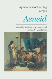 Approaches to Teaching Vergil's Aeneid