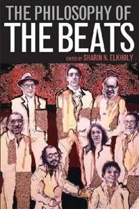 The Philosophy of the Beats