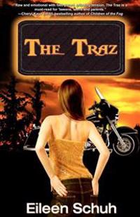 The Traz: Book 1 of the Backtracker Series