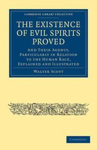 The Existence of Evil Spirits Proved