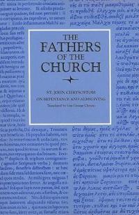 St. John Chrysostom on Repentance and Almsgiving