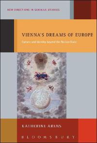 Vienna's Dreams of Europe