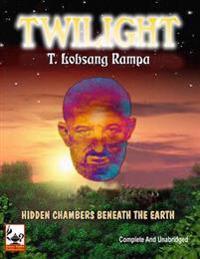 Twilight: Hidden Chambers Beneath the Earth