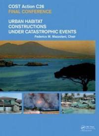 Urban Habitat Constructions Under Catastrophic Events