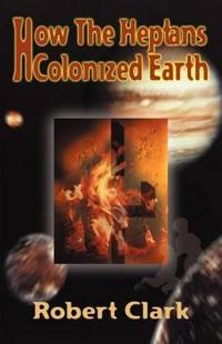 How the Heptans Colonized Earth