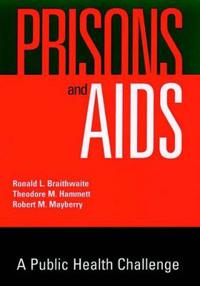 Prisons And AIDS