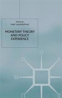 Monetary Theory and Policy Experience