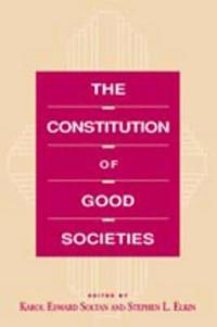 The Constitution of Good Societies