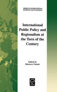 International Public Policy and Regionalism at the Turn of the Century