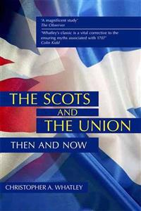 The Scots and the Union